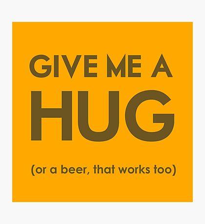 Beer Hug Photographic Print