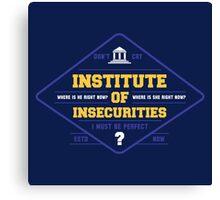 Institute of Insecurities Canvas Print