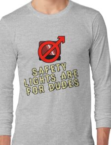 For Dudes Long Sleeve T-Shirt