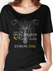 Make the Iron Islands Great Again (Alternate) Women's Relaxed Fit T-Shirt