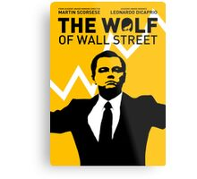 The Wolf of Wall Street - 'The show goes on!' Metal Print
