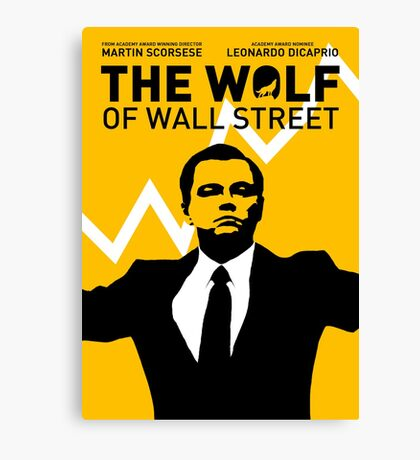 The Wolf of Wall Street - 'The show goes on!' Canvas Print