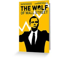 The Wolf of Wall Street - 'The show goes on!' Greeting Card