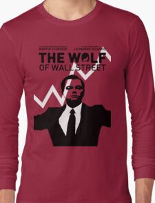 The Wolf of Wall Street - 'The show goes on!' Long Sleeve T-Shirt