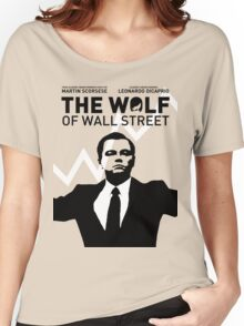 The Wolf of Wall Street - 'The show goes on!' Women's Relaxed Fit T-Shirt