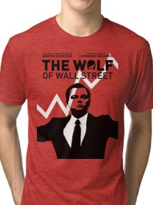 The Wolf of Wall Street - 'The show goes on!' Tri-blend T-Shirt