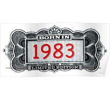 Born In 1983 - Limited Edition Poster