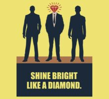 Shine Bright Like A Diamond - Corporate Start-up Quotes Baby Tee