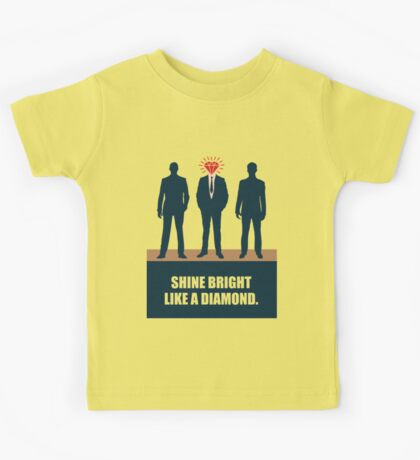 Shine Bright Like A Diamond - Corporate Start-up Quotes Kids Tee