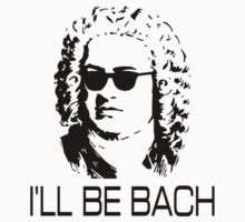 I'll Be Bach One Piece - Long Sleeve