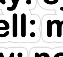 Say Eye Spell Map Say Ness Funny T-Shirt Sticker