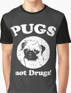 Pugs Not Drugs One Color Graphic T-Shirt