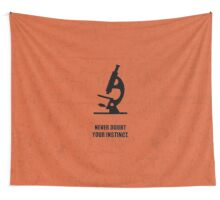 Never Doubt Your Instinct - Corporate Start-up Quotes Wall Tapestry