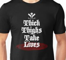 Reapers thighs take lives Whitetext Unisex T-Shirt