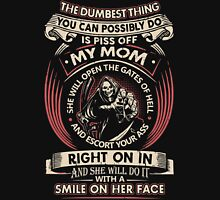 Don't Piss Off My Mom T-Shirt, Mother's Day Gift Ideas Unisex T-Shirt