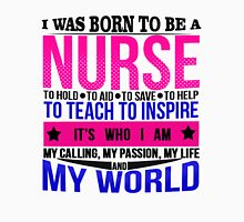 I Was Born To Be A Nurse To Hold, To Aid, To Save Womens Fitted T-Shirt
