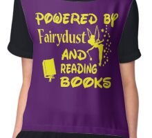 Powered by Fairydust and reading books Chiffon Top
