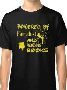 Powered by Fairydust and reading books Classic T-Shirt
