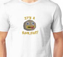 It's a Rock Fact! Unisex T-Shirt