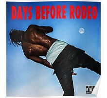 Days before rodeo Poster