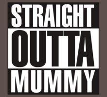 STRAIGHT OUTTA MUMMY Baby Tee