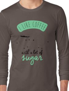 I like coffee Long Sleeve T-Shirt