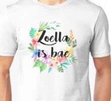 Zoella Is Bae Unisex T-Shirt