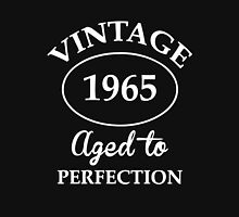 vintage 1965 aged to perfection Unisex T-Shirt