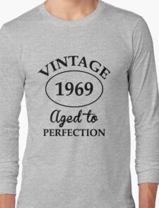 vintage 1969 aged to perfection Long Sleeve T-Shirt