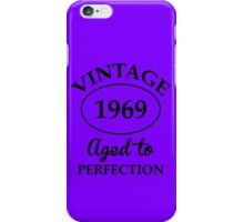 vintage 1969 aged to perfection iPhone Case/Skin