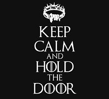 Keep Calm Hold the Door V3 Unisex T-Shirt