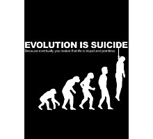 Evolution Is Suicide Funny Photographic Print