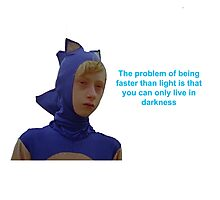 Sonic Sanic The Problem of Being Faster Than Light Photographic Print