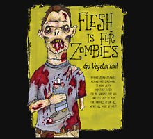 Flesh Is For Zombies Go Vegetarian Unisex T-Shirt