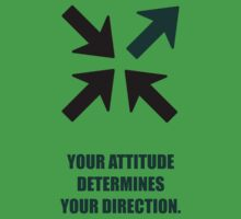Your Attitude Determines Your Direction - Corporate Start-Up Quotes One Piece - Short Sleeve