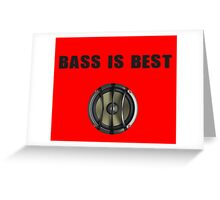 Bass is Best - T-Shirt Sticker Greeting Card