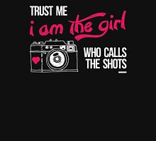 TRUST ME I AM THE GIRL WHO CALLS THE SHOTS Womens Fitted T-Shirt