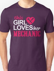 THIS GIRL LOVES HER MECHANIC Unisex T-Shirt
