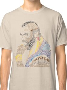 MR. T IN WORDS Classic T-Shirt