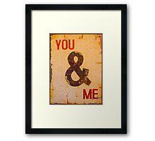 You & I - Vintage Sign Framed Print