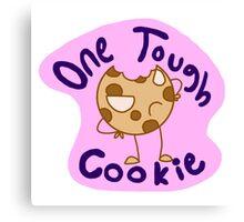 One Tough Cookie Canvas Print