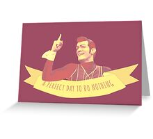 A Perfect Day to do Nothing Greeting Card