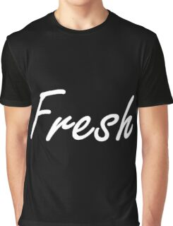Fresh Graphic T-Shirt