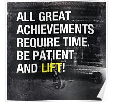 Be Patient and Lift! Poster