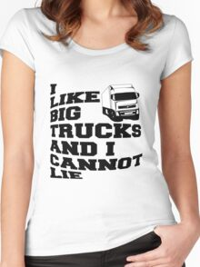 I LIKE BIG TRUCKS AND I CANNOT LIE Women's Fitted Scoop T-Shirt