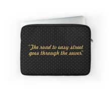 """The road to easy street... """"John Madden"""" Inspirational Quote Laptop Sleeve"""
