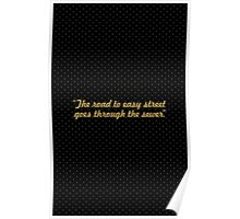 """The road to easy street... """"John Madden"""" Inspirational Quote Poster"""