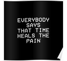 TIME heals the PAIN Poster