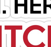 Him. Her. It. Bitch. Sticker