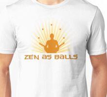 """""""Zen as balls"""" Unisex T-Shirt"""